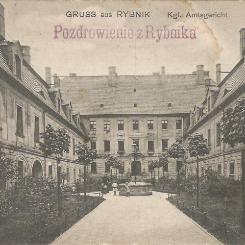 Pocztówki Rybnik - Kgl. Amtsgericht (Rybnik do 1945 r)