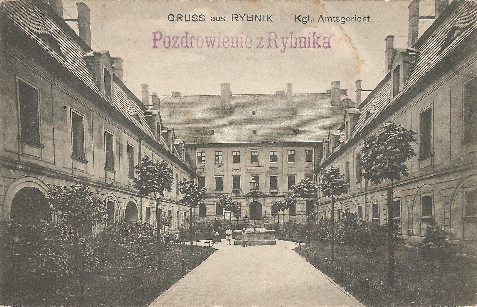 Gruss aus Rybnik - Kgl. Amtsgericht